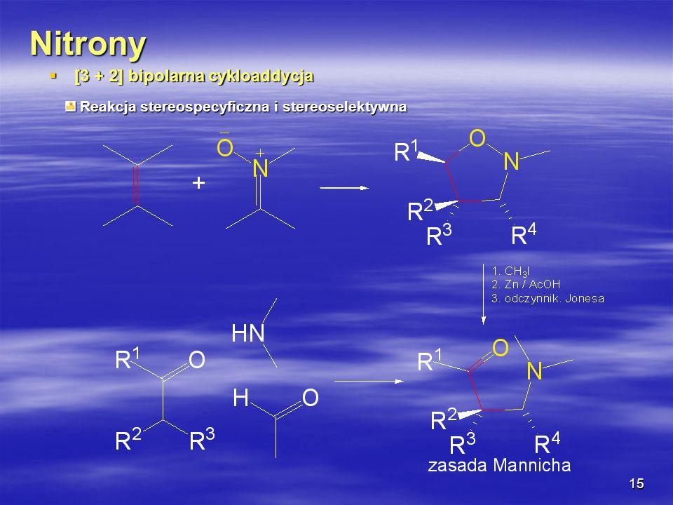 Nitrony [3 + 2] bipolarna cykloaddycja